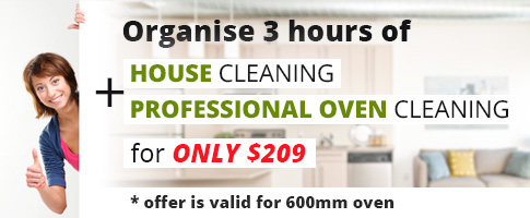 Organise 3 hours of House and Professional Oven cleaning for only $209